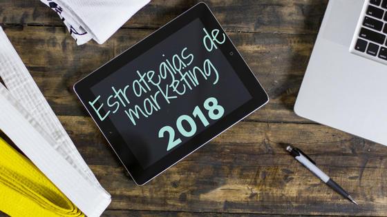 Lo que marcará las estrategias de marketing en 2018